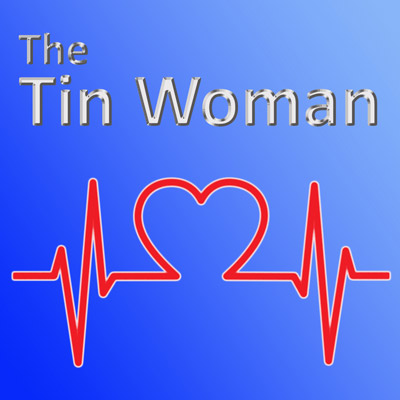 The Tin Woman