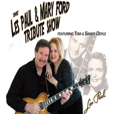 Les Paul and Mary Ford Tribute Show