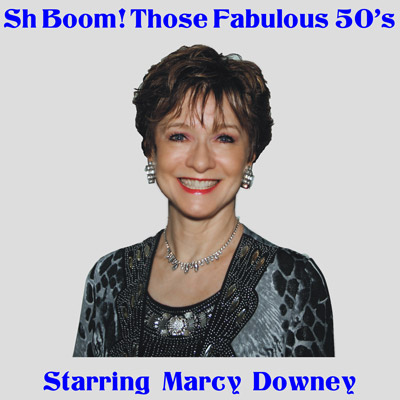 Sh Boom! Starring Marcy Downey