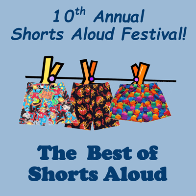 10th annual shorts aloud festival