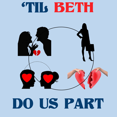 Till Beth Do Us Part