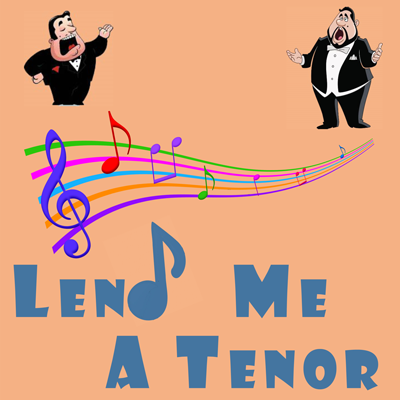 Lend Me A Tenor Show Poster