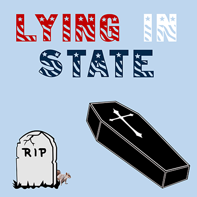 Lying in State Show Poster