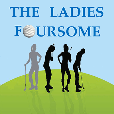 The Ladies Foursome Show Poster