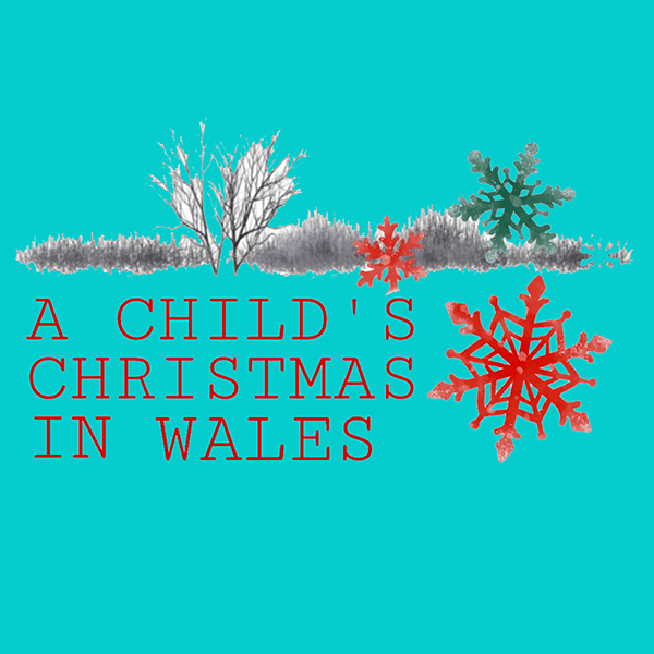 A Child's Christmas In Wales showing snowflakes and snowy landscape