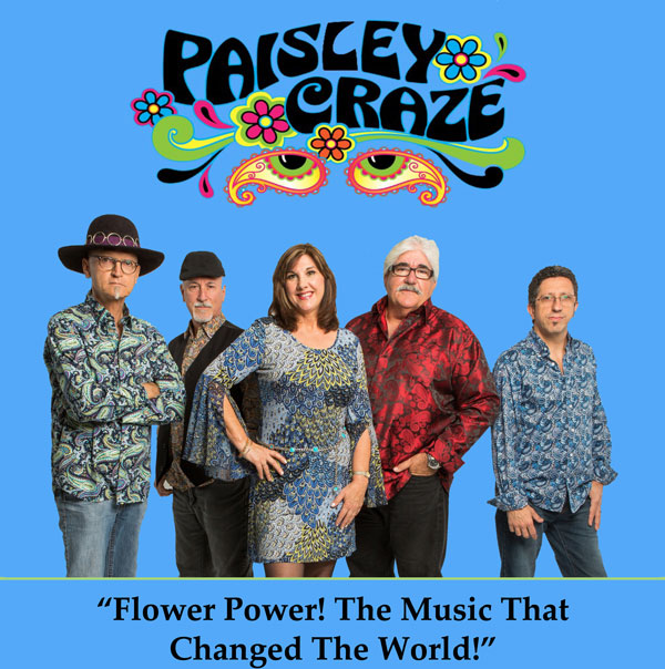 Paisley Craze band members (4 men, 1 women) - Flower Power! The Music That Changed The World!