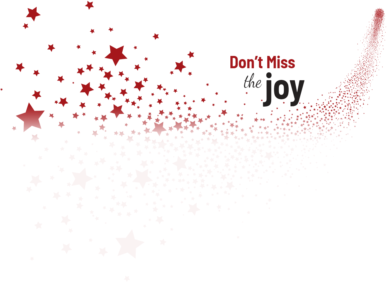 Don't Miss the Joy with star background